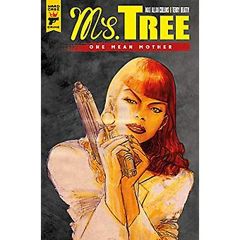 Ms Tree - Volume 1 by Max Allan Collins - 9781787730519 Book