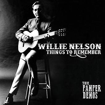 Nelson*Willie - Things to Remember - the Pamper Demos [CD] USA import