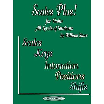 Scales Plus  For Violin by William Starr