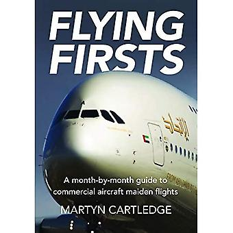 Flying Firsts: A month-by-month guide to commercial aircraft maiden flights