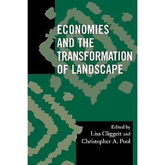 Taloudet ja maiseman muutos Kirjoittanut Lisa Cliggett - 9780