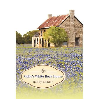 Molly's White Rock House by Bobby Beddoe - 9781458202000 Book