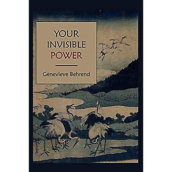 Your Invisible Power by Genevieve Behrend - 9781578989874 Book