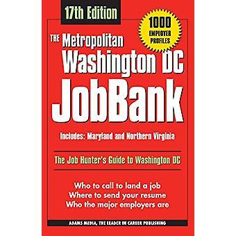 The Metropolitan Washington DC Jobbank - Includes Maryland and Norther