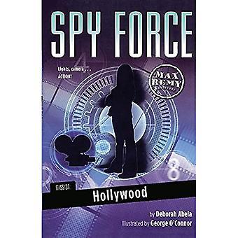 Hollywood (Misión: Fuerza espía; Max Remy Aventuras)