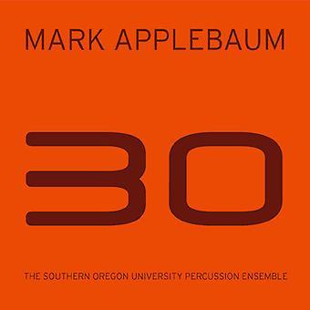 Applebaum / Longshore / Southern Oregon University - 30 [CD] USA import