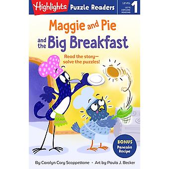 Maggie and Pie and the Big Breakfast by Carolyn Cory Scoppettone & Illustrated by Paula Becker