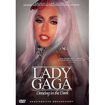 Lady Gaga - Dancing in the Dark: Unauthorized Documentary [DVD] USA import