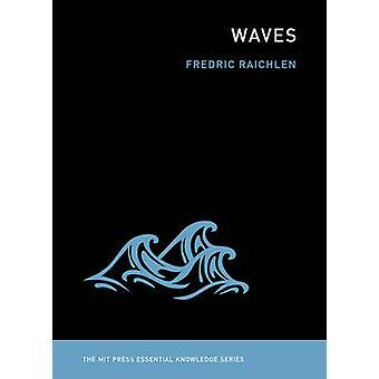 Waves by Fredric Raichlen - 9780262518239 Book