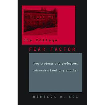 Het College angst Factor - hoe studenten en professoren verkeerd op