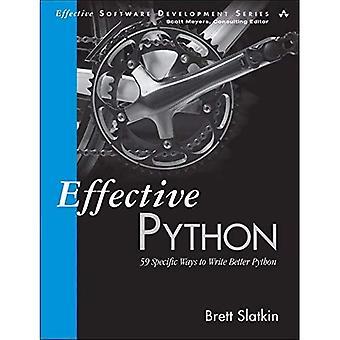 Eficaz Python: 59 específicas formas de escribir mejor Python (desarrollo de Software eficaz)