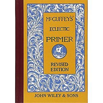 McGuffeys eklektischen Primer (McGuffeys Leser)