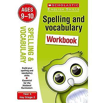 Spelling and Vocabulary Workbook (Year 5) (Scholastic English Skills)