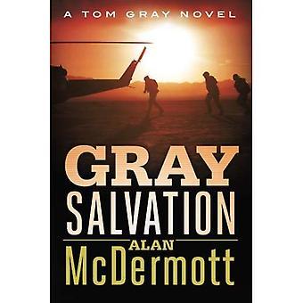 Grijze zaligheid (een roman van Tom Gray)