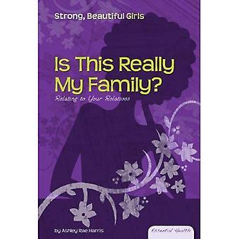 Is dit echt mijn familie?: met betrekking tot uw familieleden (essentiële veiligheids: sterke mooie meisjes)