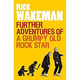 Further Adventures of een knorrige oude rockster