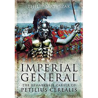 Imperial allmänt: Petilius Cerealis anmärkningsvärd karriär
