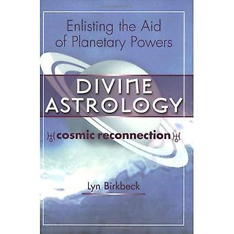 Goddelijke astrologie: Beroep doet de hulp van de planetarische bevoegdheden