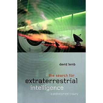 La recherche d'Intelligence extraterrestre A enquête philosophique par agneau & David
