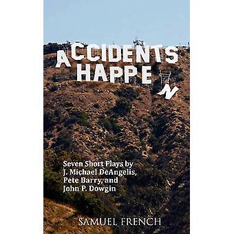 Accidents Happen by Deangelis & J. Michael