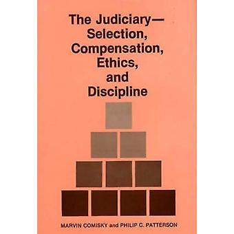 JudiciarySelection ersättning etik och disciplin. av Comisky & Marvin