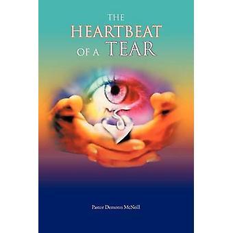 The Heartbeat of a Tear by McNeill & Pastor Demonn