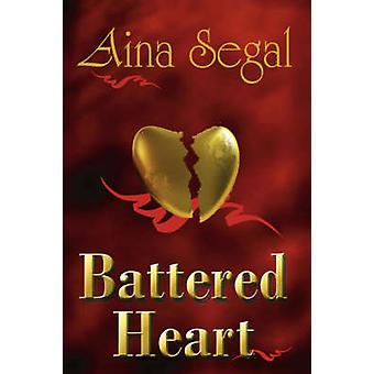 Battered Heart by Segal & Aina