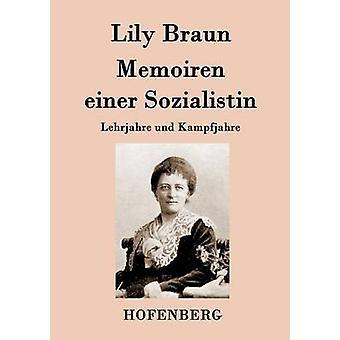 Memoiren einer Sozialistin by Lily Braun