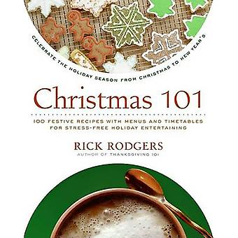 Christmas 101 - Celebrate the Holiday Season from Christmas to New Yea