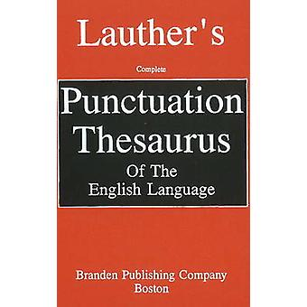 Punctuation Thesaurus by Howard Lauther - 9780828319454 Book