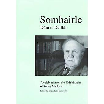 Somhairle - Daain is Deilbh  - A Celebration on the 80th Birthday of So