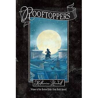 Rooftoppers by Katherine Rundell - Terry Fan - 9781442490598 Book