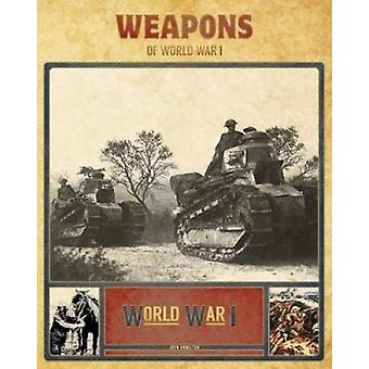 Weapons of World War I by Professor John Hamilton - 9781532112904 Book