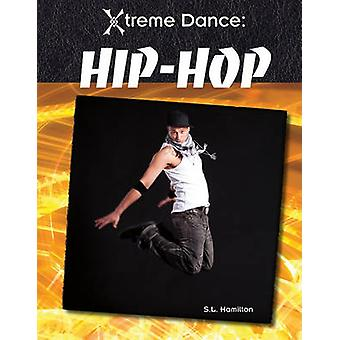 Hip-Hop by S L Hamilton - 9781617147319 Book
