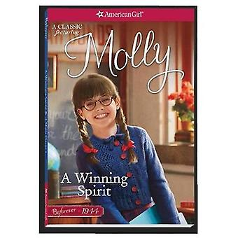 A Winning Spirit - A Molly Classic 1 by Valerie Tripp - 9781683370543