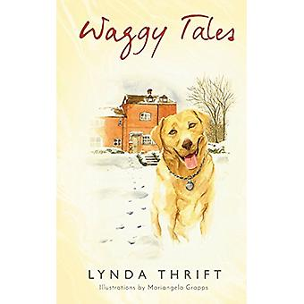Waggy Tales by Lynda Thrift - 9781848978508 Book