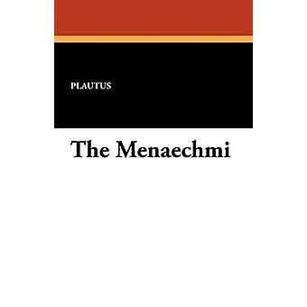 The Menaechmi by Plautus