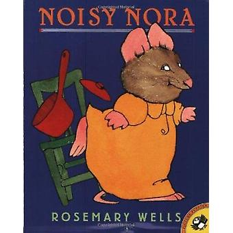 Noisy Nora by Wells - Rosemary - 9780140567281 Book