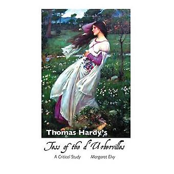 Thomas Hardys Tess of the DUrbervilles A Critical Study by Elvy & Margaret