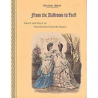 Desde el salón de baile al infierno: gracia y locura en la danza del siglo XIX