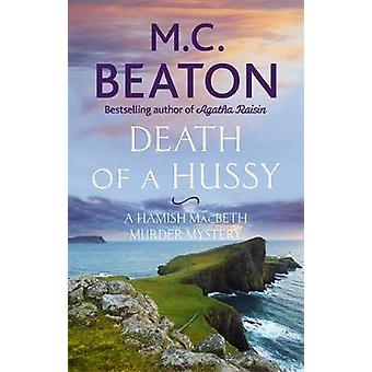 Death of a Hussy by M.C Beaton