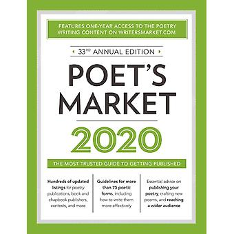 Poets Market 2020  The Most Trusted Guide for Publishing Poetry by Edited by Robert Lee Brewer