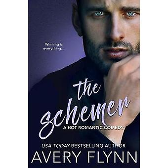 The Schemer (a Hot Romantic Comedy) by Avery Flynn - 9781640634428 Bo