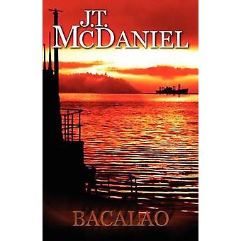 Bacalao by McDaniel & J.T.