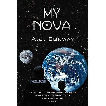 Mijn Nova door Conway & A. J.