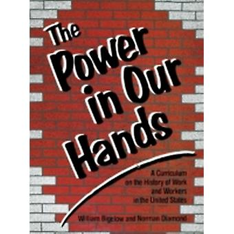 The Power in Our Hands by Diamond & Norman