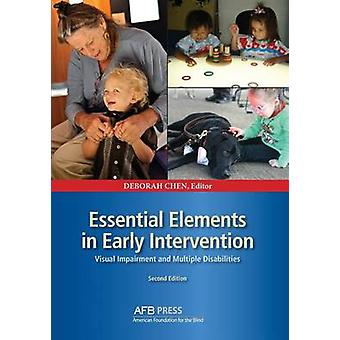 Essential Elements in Early Intervention Visual Impairment and Multiple Disabilities Second Edition by Chen & Deborah