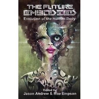 The Future Embodied by Andrew & Jason