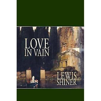 Love in Vain by Shiner & Lewis