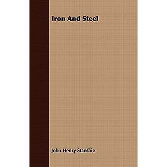 Iron And Steel by Stansbie & John Henry